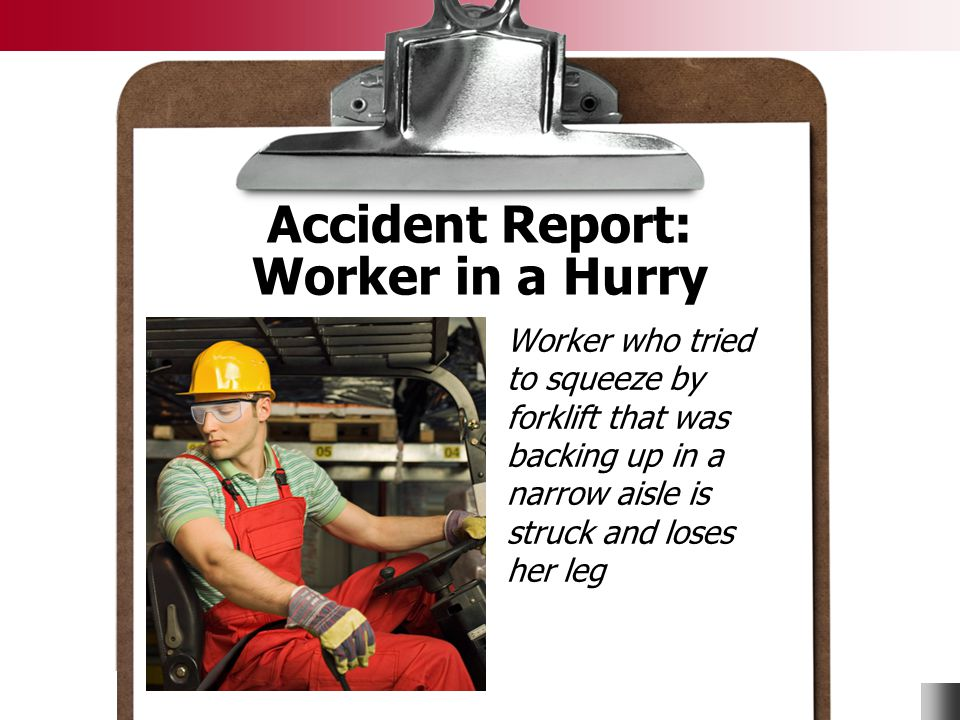 Accident Report: Worker in a Hurry