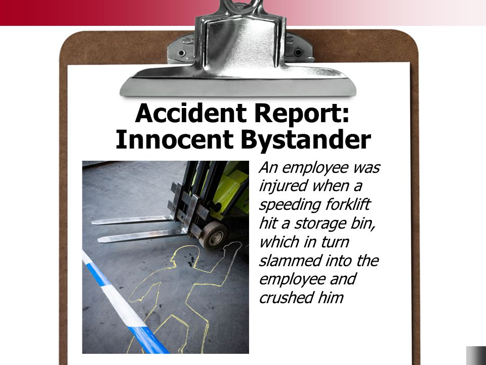 Accident Report: Innocent Bystander