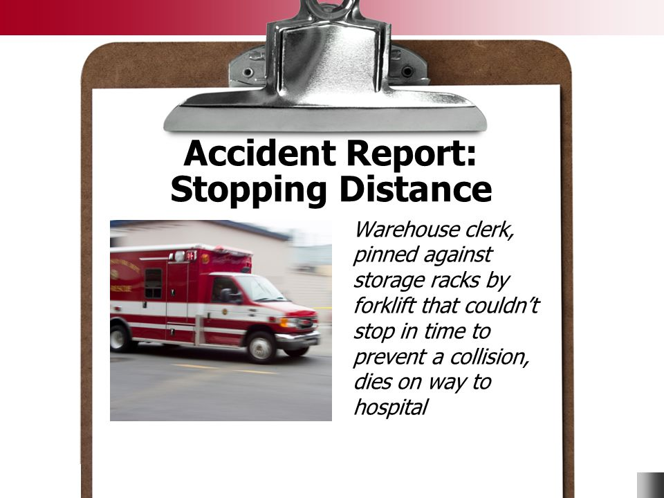 Accident Report: Stopping Distance
