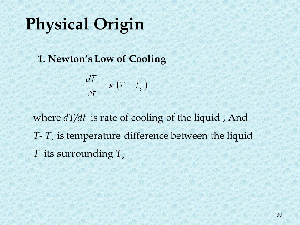 Physical Origin Newton's Low of Cooling