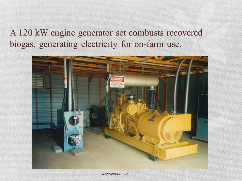 A 120 kW engine generator set combusts recovered biogas, generating electricity for on-farm use.