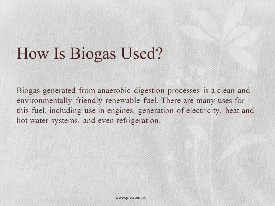 How Is Biogas Used