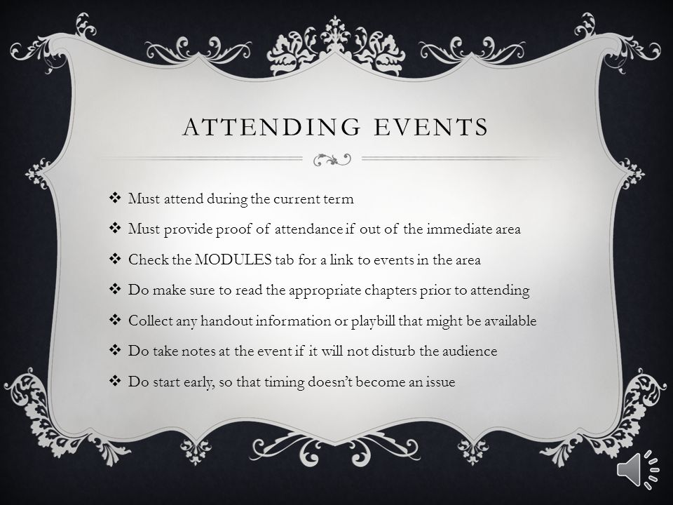 attending Events Must attend during the current term