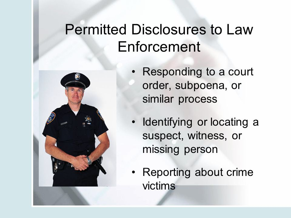 Permitted Disclosures to Law Enforcement