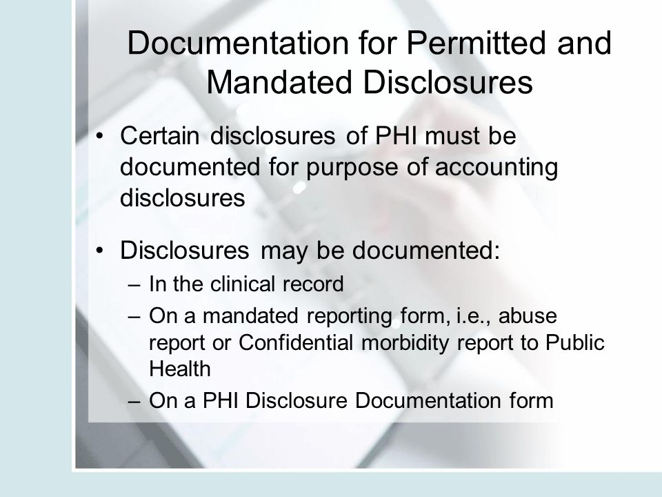 Documentation for Permitted and Mandated Disclosures