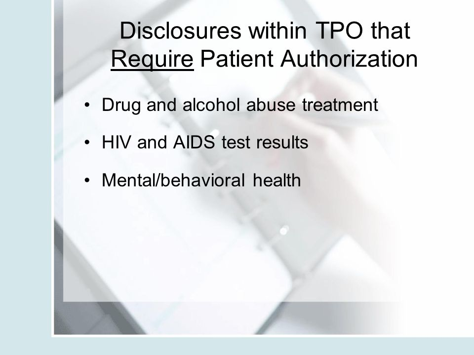 Disclosures within TPO that Require Patient Authorization