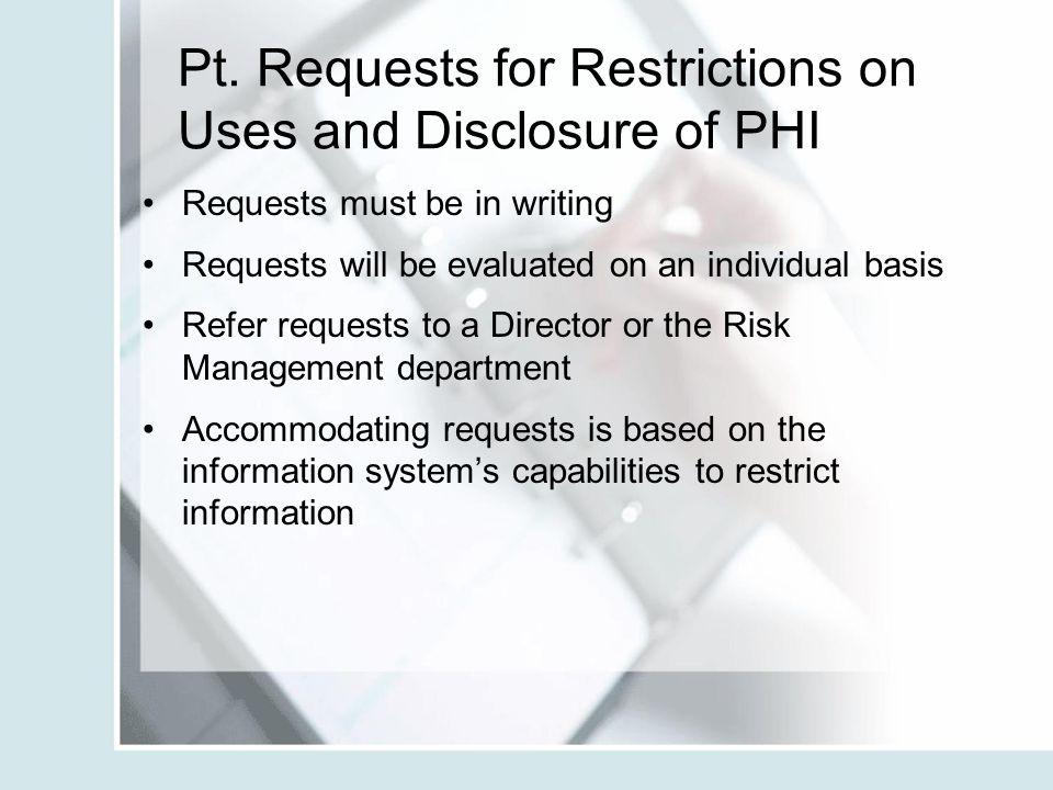 Pt. Requests for Restrictions on Uses and Disclosure of PHI
