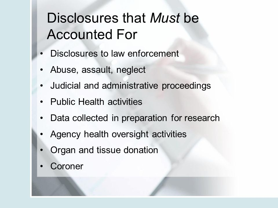 Disclosures that Must be Accounted For