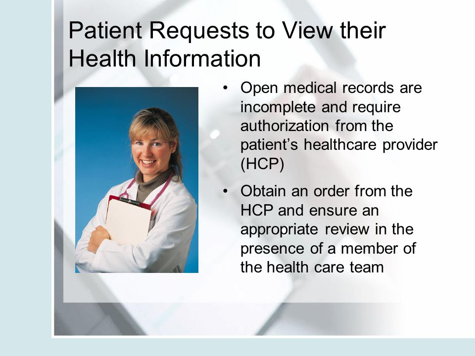 Patient Requests to View their Health Information