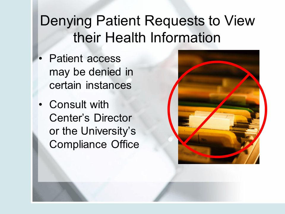 Denying Patient Requests to View their Health Information