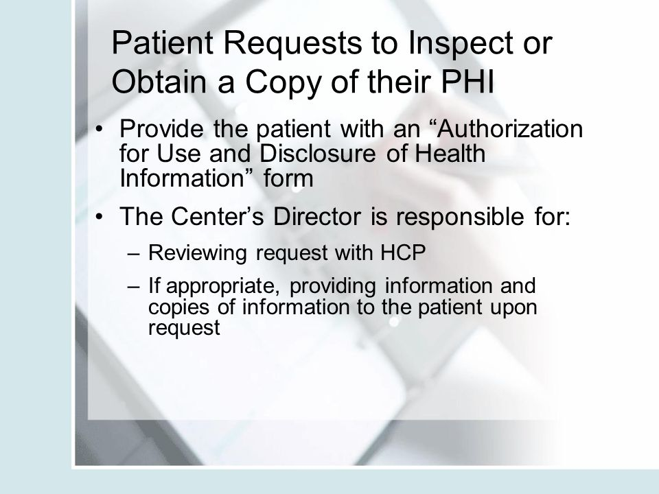 Patient Requests to Inspect or Obtain a Copy of their PHI