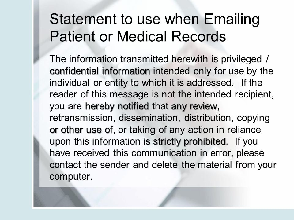 Statement to use when Emailing Patient or Medical Records