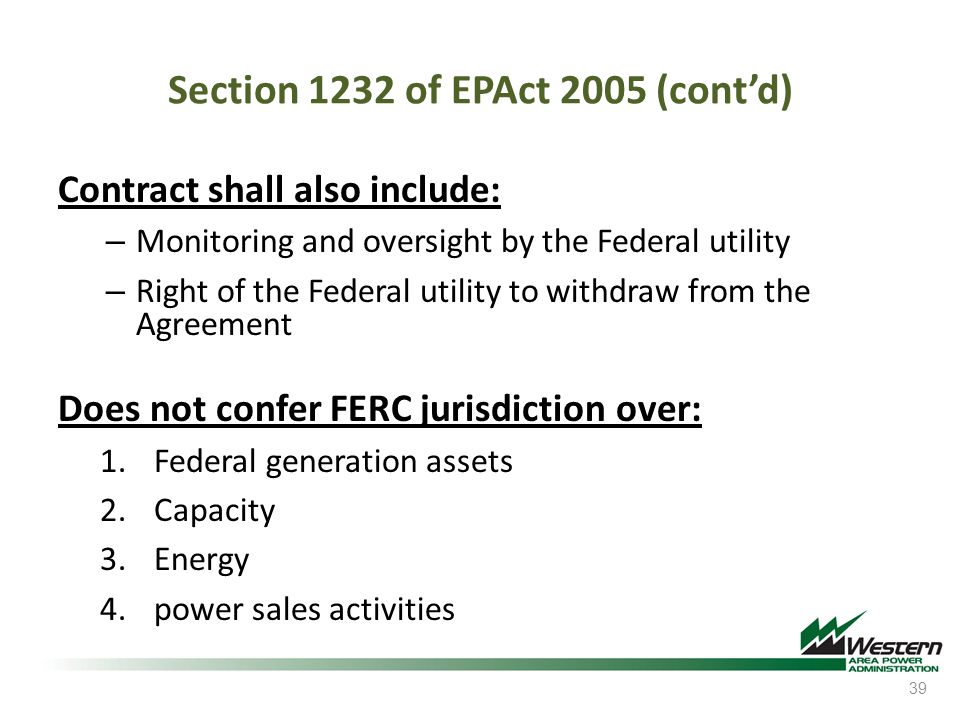 Section 1232 of EPAct 2005 (cont'd)