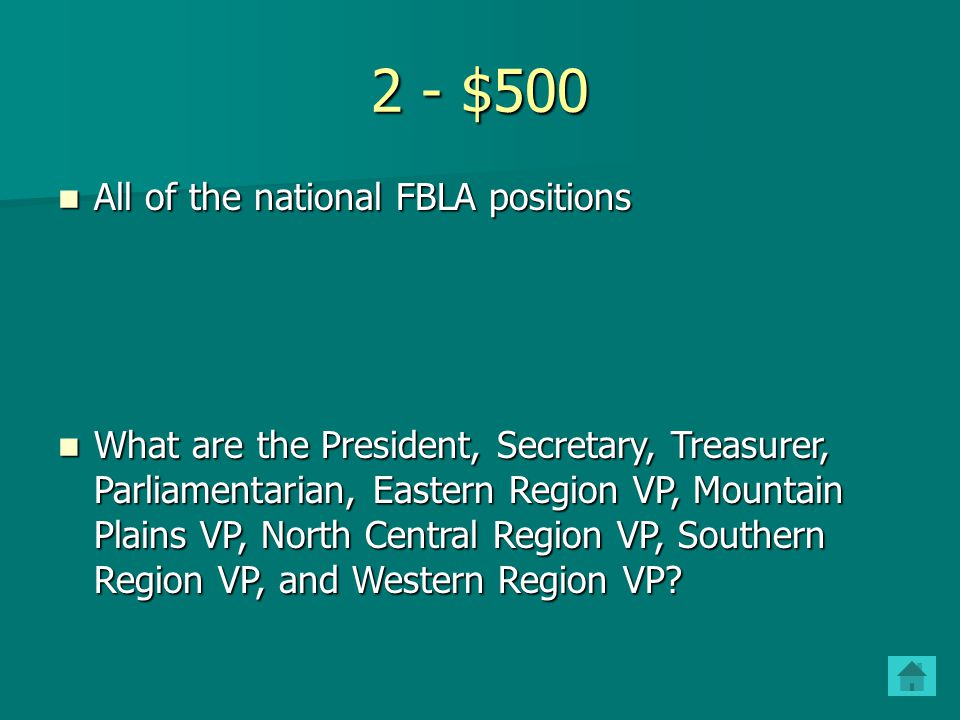 2 - $500 All of the national FBLA positions