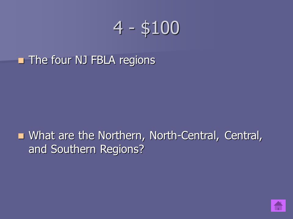 4 - $100 The four NJ FBLA regions