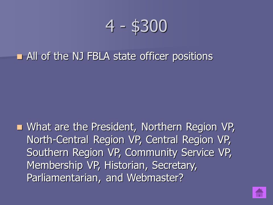 4 - $300 All of the NJ FBLA state officer positions