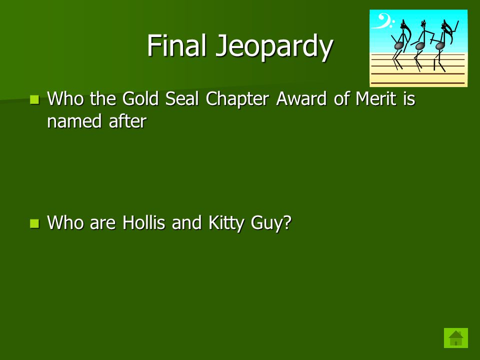 Final Jeopardy Who the Gold Seal Chapter Award of Merit is named after