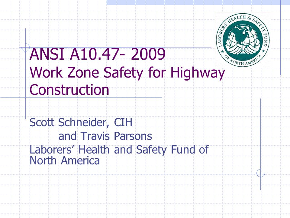 ANSI A Work Zone Safety for Highway Construction