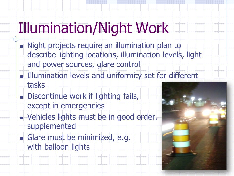 Illumination/Night Work