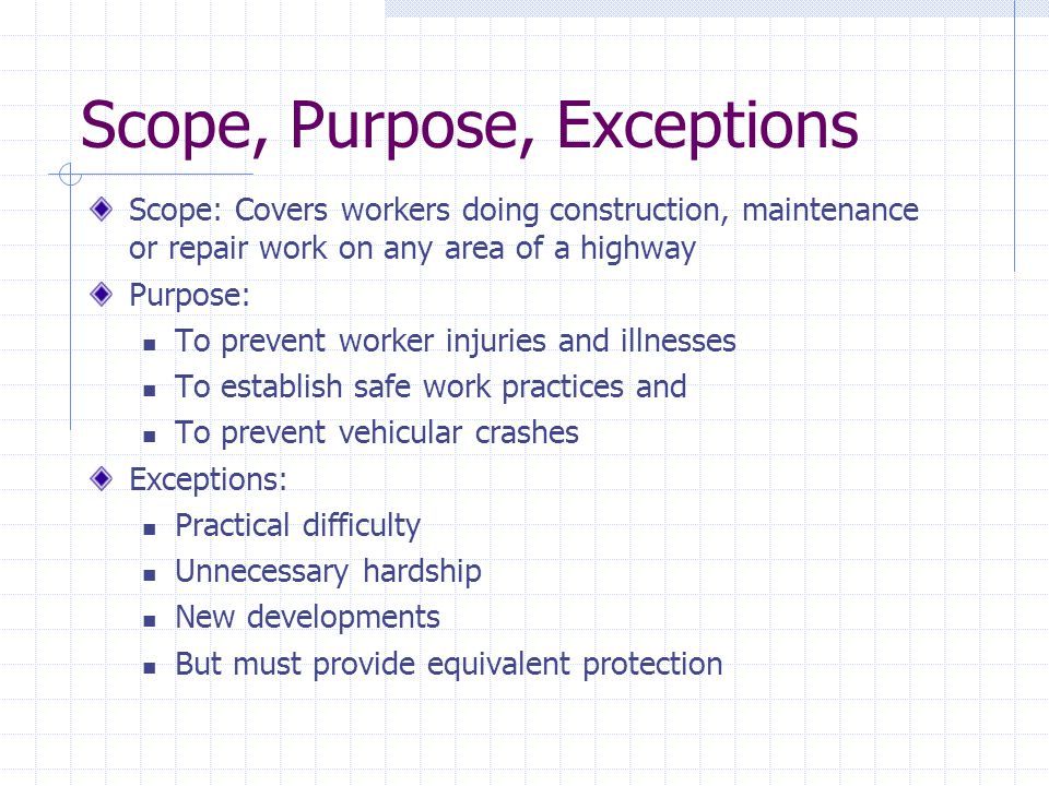 Scope, Purpose, Exceptions