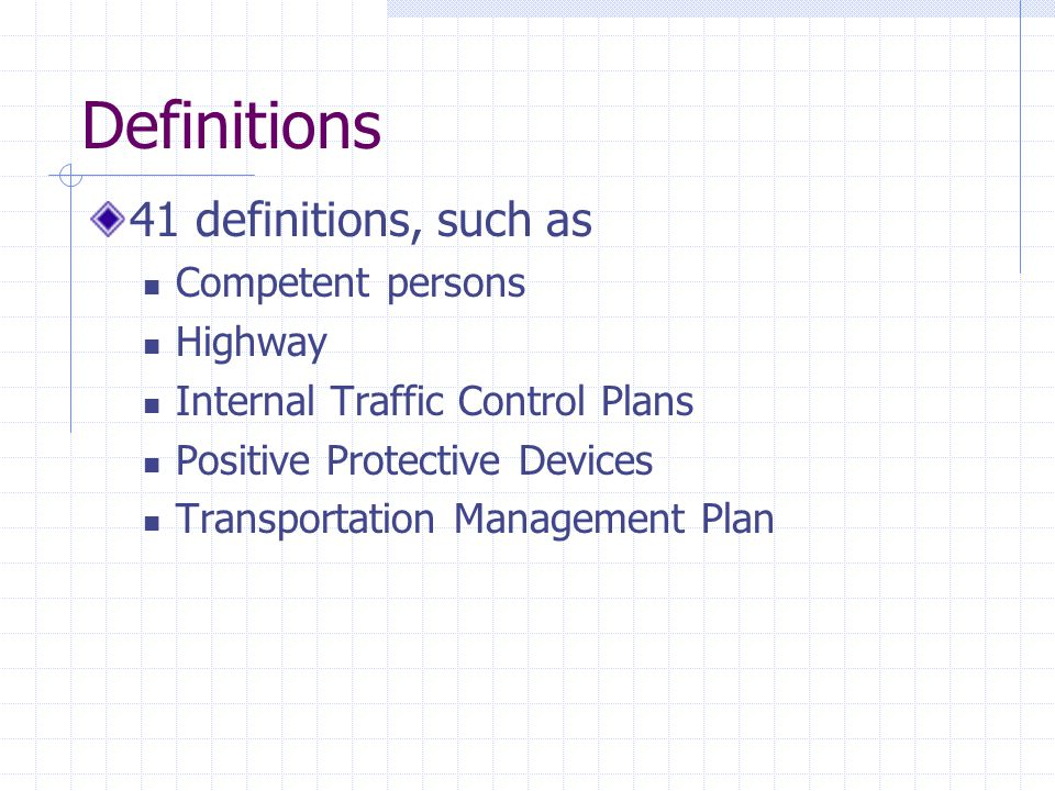 Definitions 41 definitions, such as Competent persons Highway