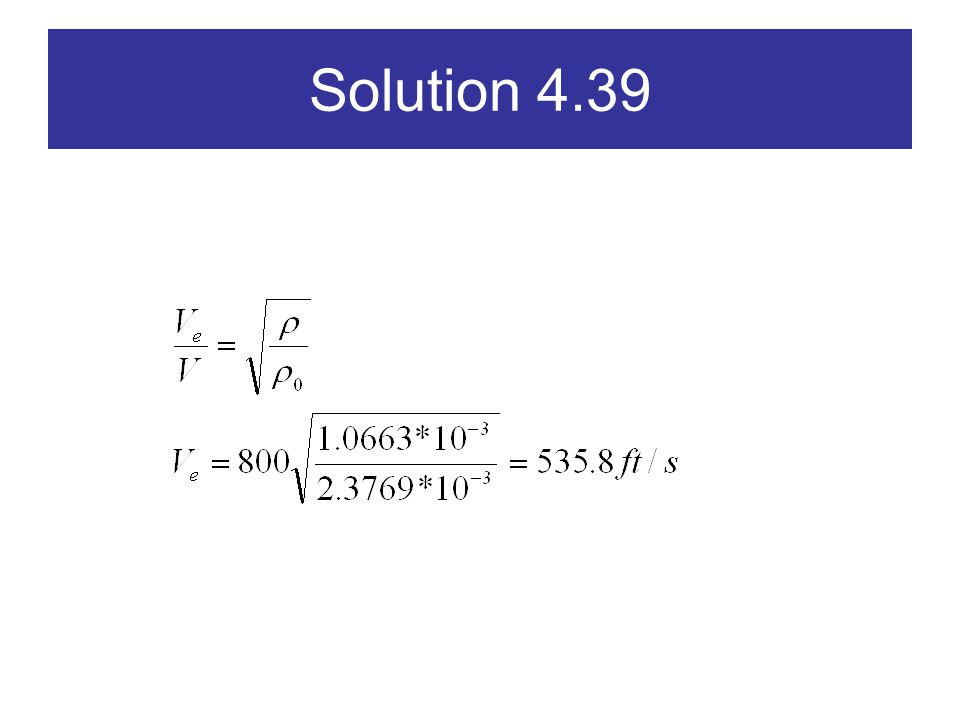 Solution 4.39