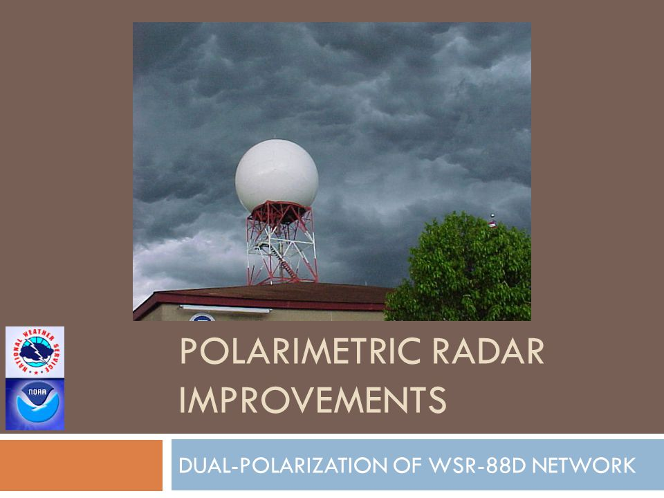 POLARIMETRIC RADAR IMPROVEMENTS