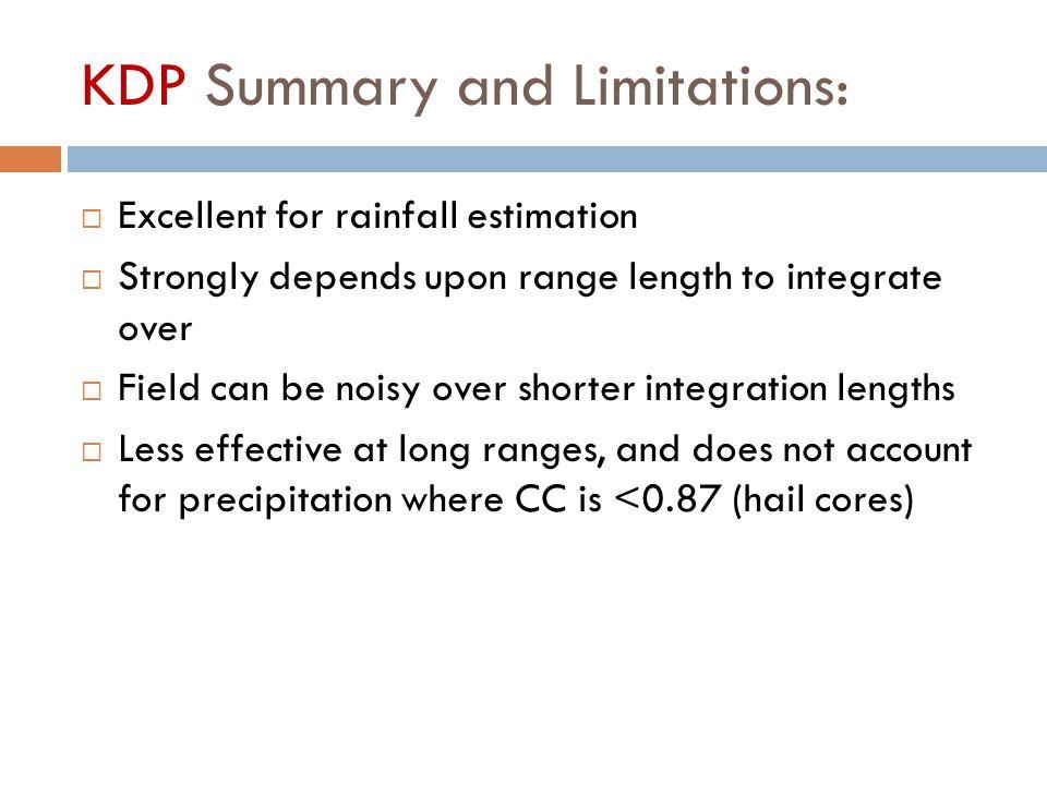 KDP Summary and Limitations: