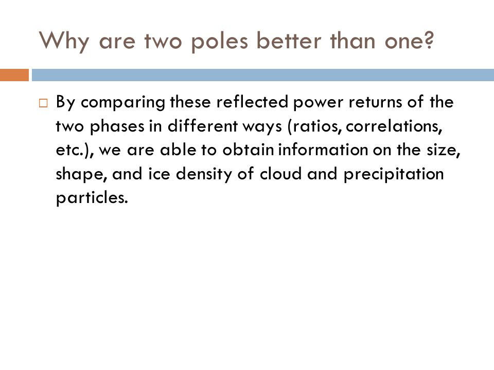Why are two poles better than one