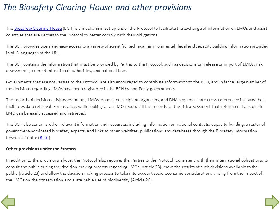 The Biosafety Clearing-House and other provisions