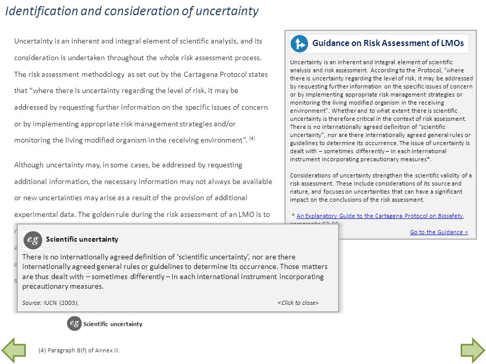 Identification and consideration of uncertainty