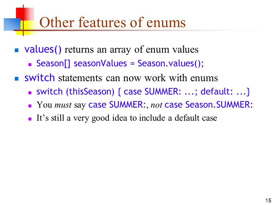 Other features of enums