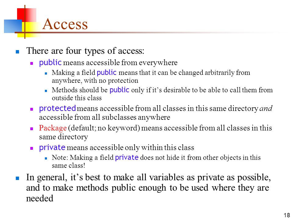 Access There are four types of access: