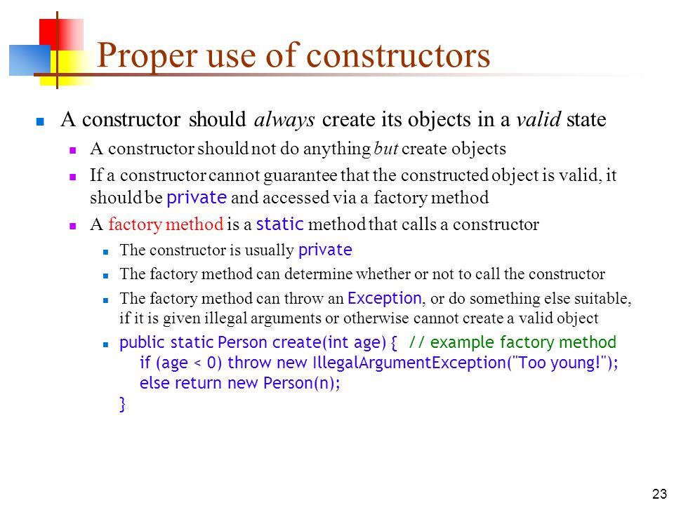 Proper use of constructors