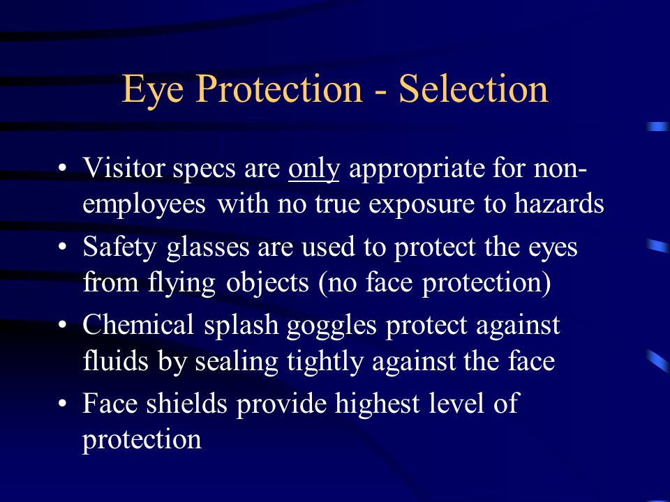 Eye Protection - Selection