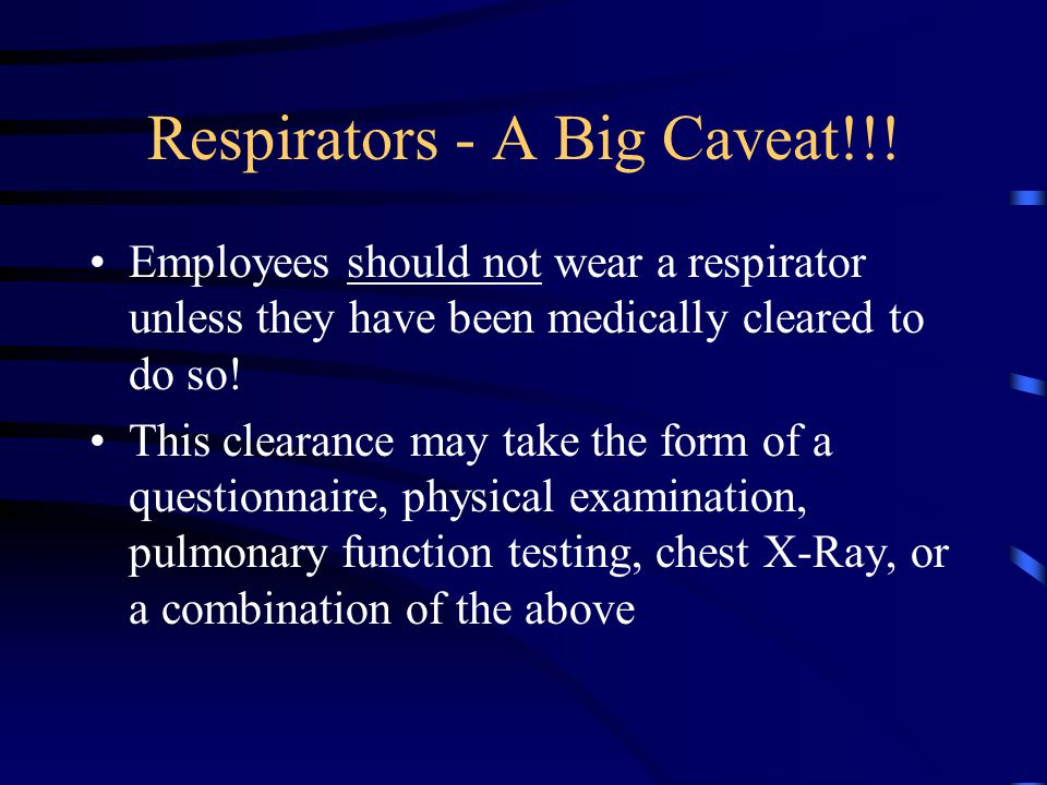 Respirators - A Big Caveat!!!