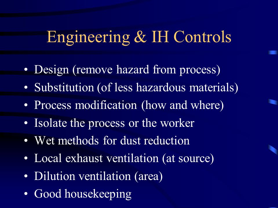 Engineering & IH Controls