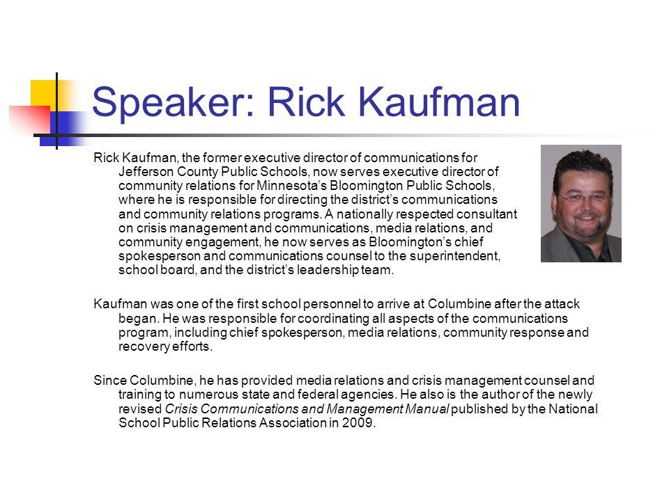 Speaker: Rick Kaufman