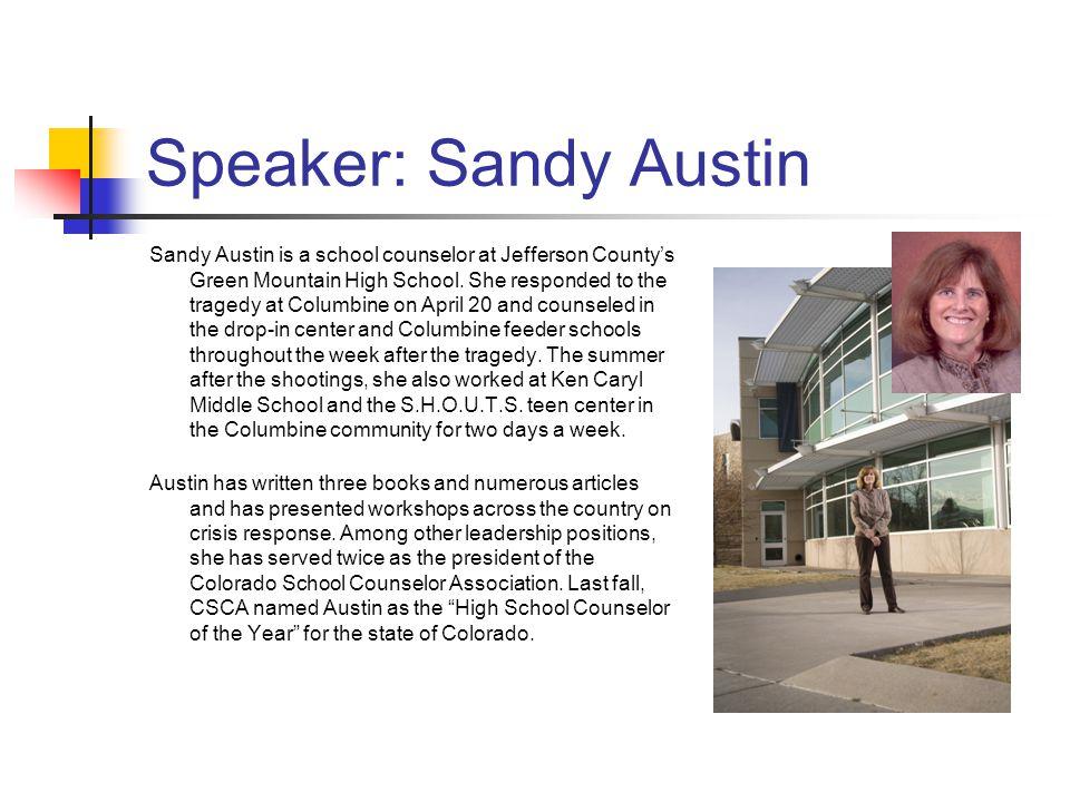 Speaker: Sandy Austin