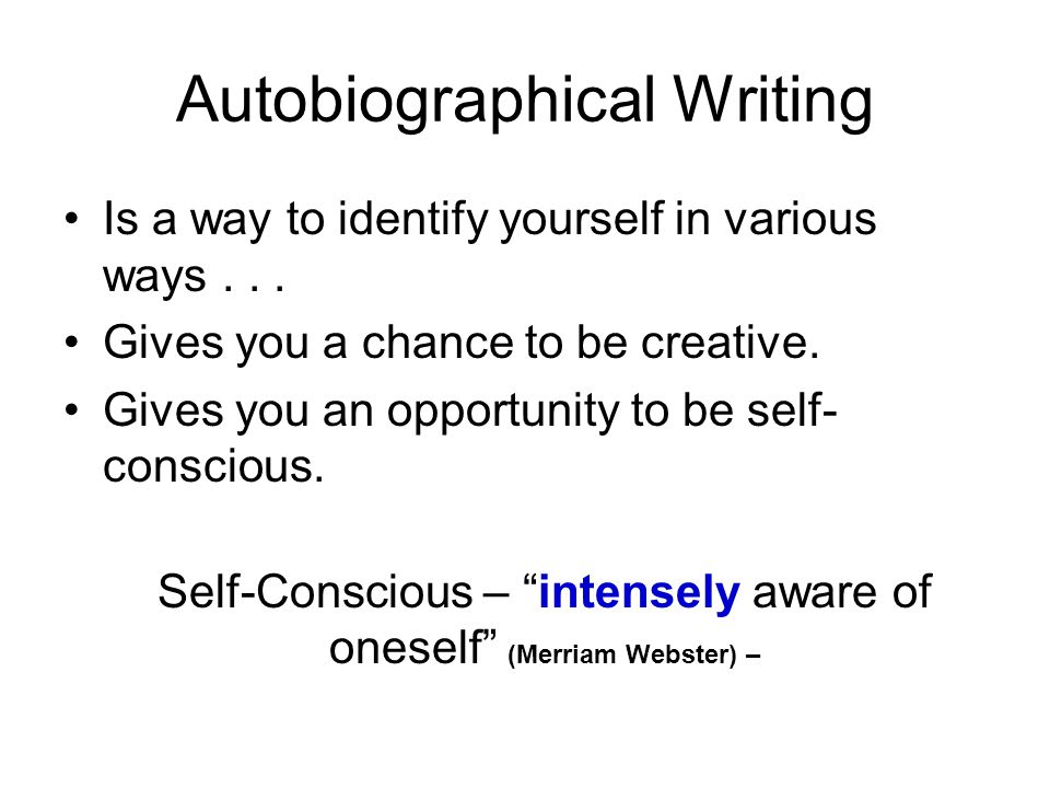 Autobiographical Writing