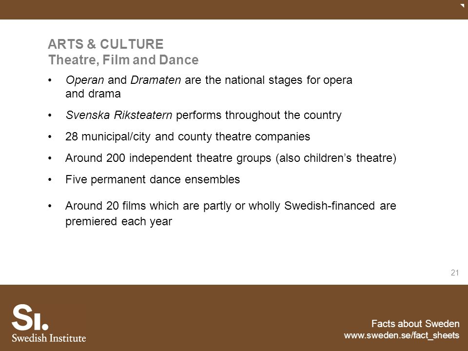 ARTS & CULTURE Theatre, Film and Dance
