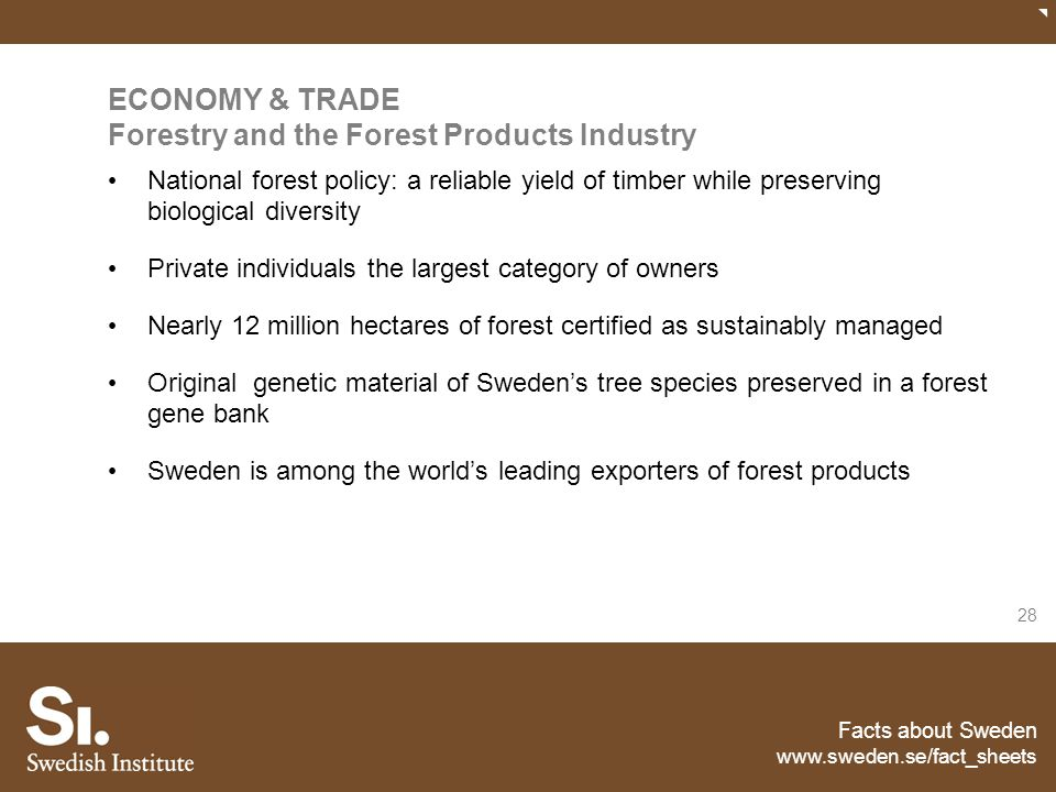 ECONOMY & TRADE Forestry and the Forest Products Industry