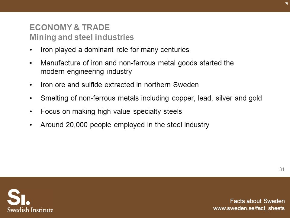 ECONOMY & TRADE Mining and steel industries