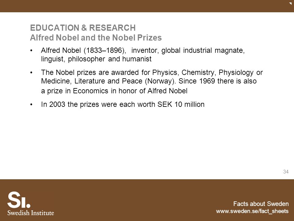 EDUCATION & RESEARCH Alfred Nobel and the Nobel Prizes