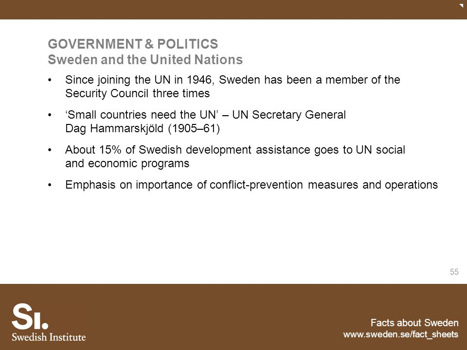 GOVERNMENT & POLITICS Sweden and the United Nations