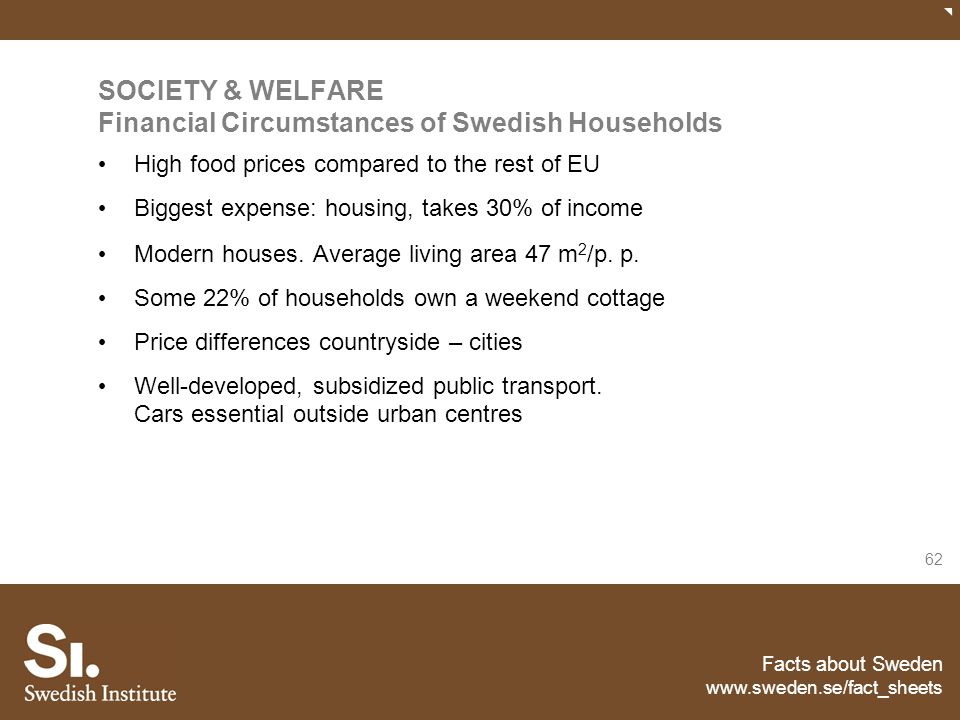 SOCIETY & WELFARE Financial Circumstances of Swedish Households