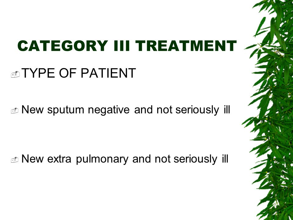 CATEGORY III TREATMENT