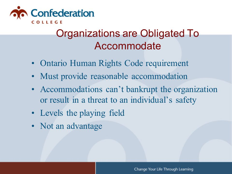 Organizations are Obligated To Accommodate