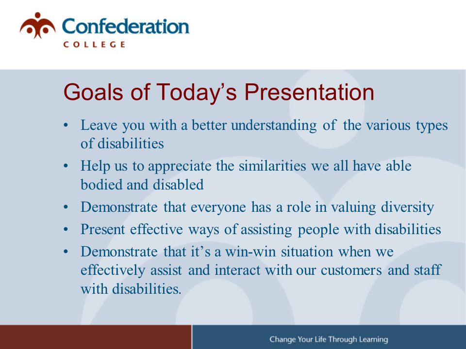 Goals of Today's Presentation