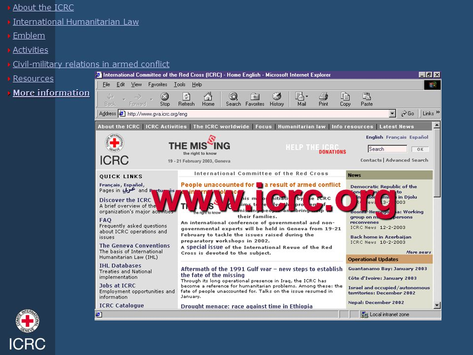 www.icrc.org About the ICRC International Humanitarian Law Emblem